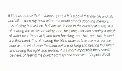 A quote by Virginia Woolf written on the gallery wall